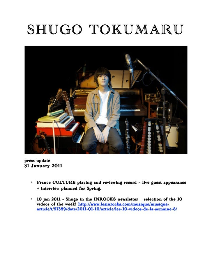SHUGO TOKUMARUpress update31 Janua ry 2011  •   France CULTURE playing and reviewing record – live guest appearance      +...
