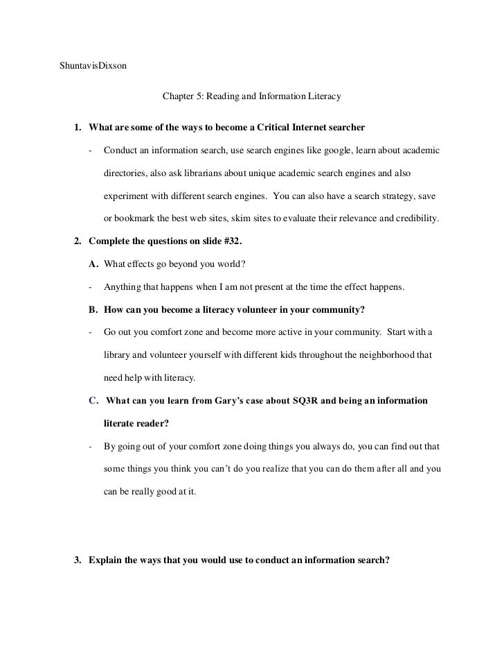 ShuntavisDixson                         Chapter 5: Reading and Information Literacy   1. What are some of the ways to beco...