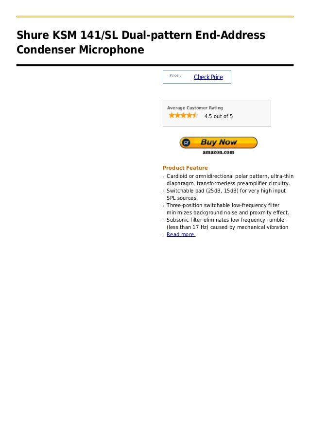Shure KSM 141/SL Dual-pattern End-AddressCondenser Microphone                             Price :                         ...