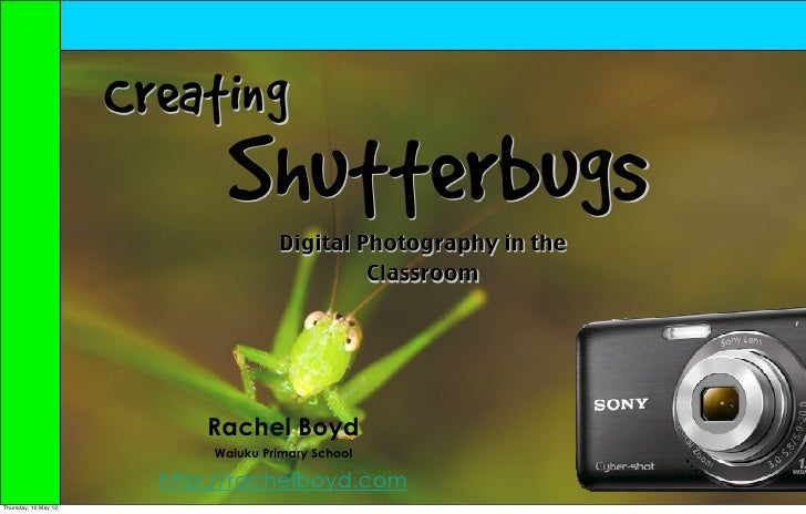 Creating                              Shutterbugs                                     Digital Photography in the          ...