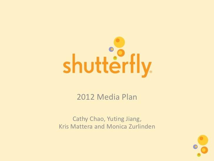 2012 Media Plan<br />Cathy Chao, Yuting Jiang, Kris Mattera and Monica Zurlinden<br />