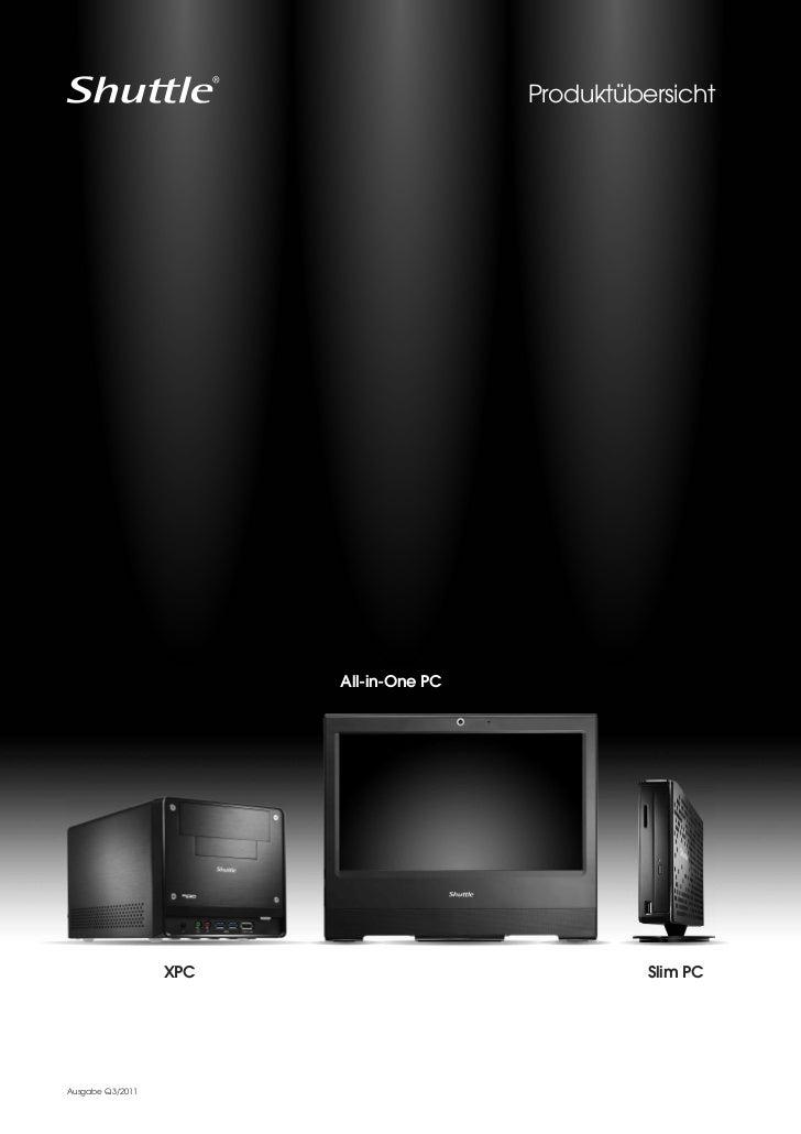 Produktübersicht                        All-in-One PC                  XPC                             Slim PCAusgabe Q3/2...