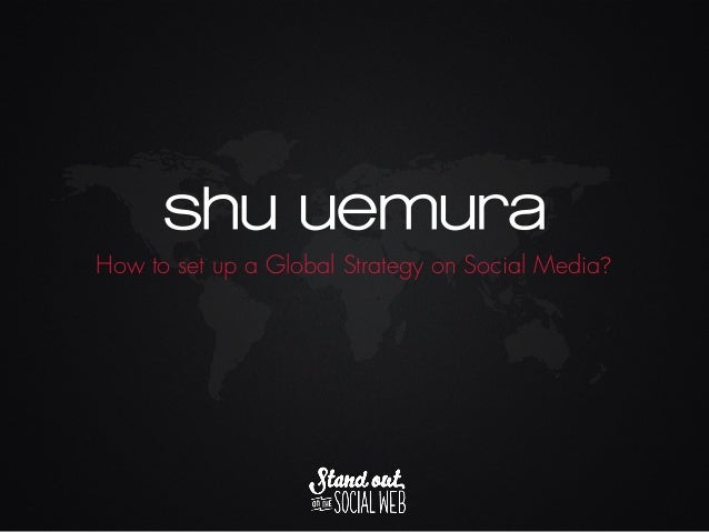 How to set up a Global Strategy on Social Media?