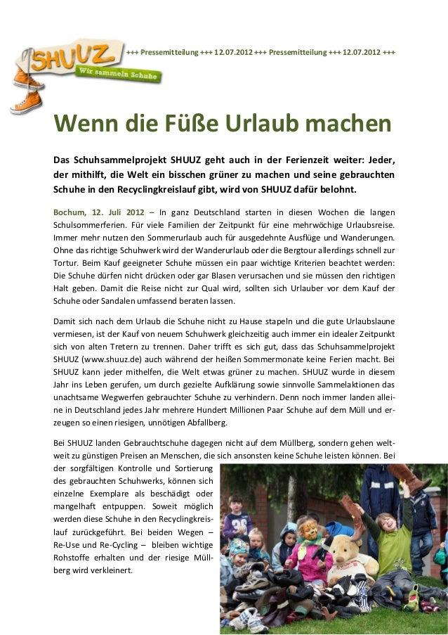 +++ Pressemitteilung +++ 12.07.2012 +++ Pressemitteilung +++ 12.07.2012 +++Wenn die Füße Urlaub machenDas Schuhsammelproje...