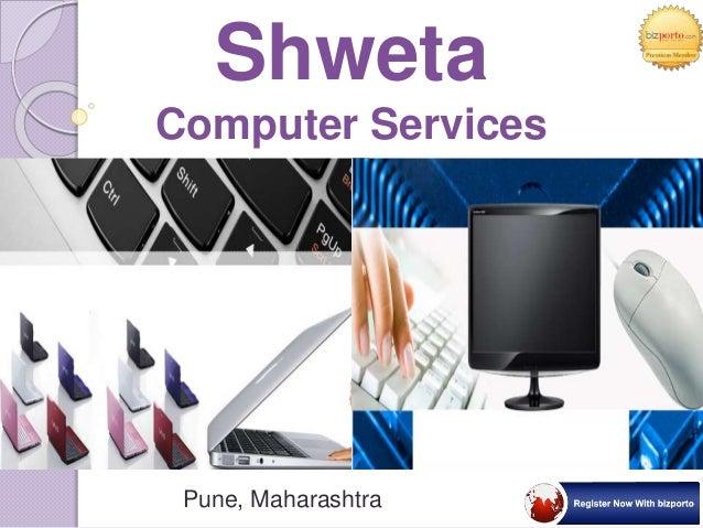 Pune, Maharashtra Shweta Computer Services
