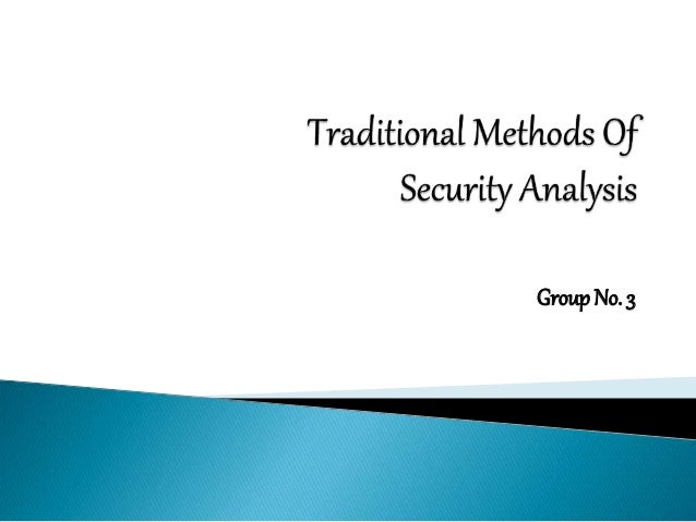 Traditional methods of security analysis - Fundamental Analysis