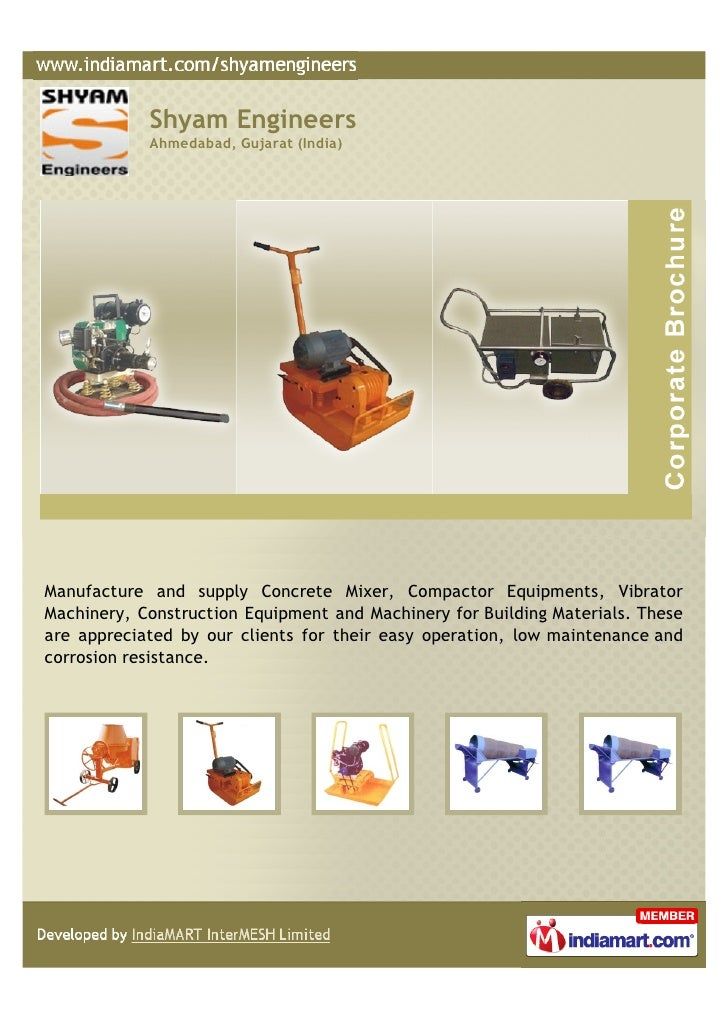 Shyam Engineers            Ahmedabad, Gujarat (India)Manufacture and supply Concrete Mixer, Compactor Equipments, Vibrator...