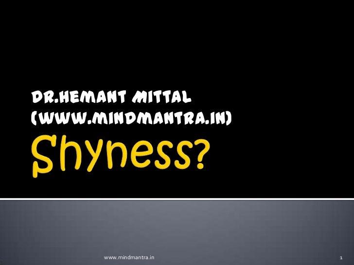 Dr.Hemant Mittal(www.mindmantra.in)      www.mindmantra.in   1