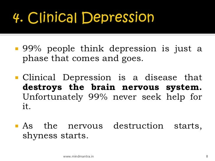    99% people think depression is just a    phase that comes and goes.   Clinical Depression is a disease that    destro...