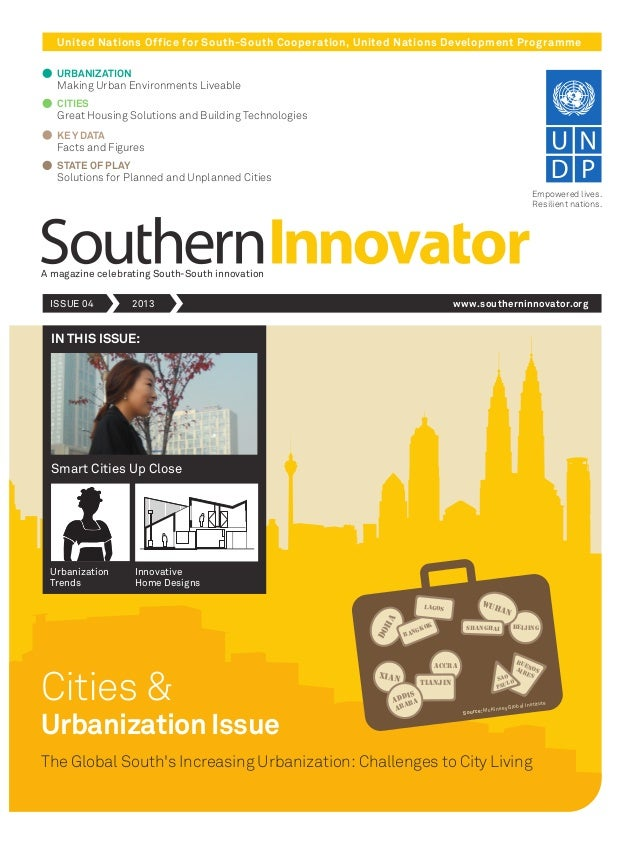 United Nations Office for South-South Cooperation, United Nations Development Programme A magazine celebrating South-South...