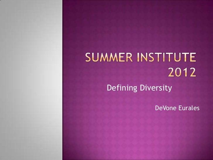Defining Diversity             DeVone Eurales