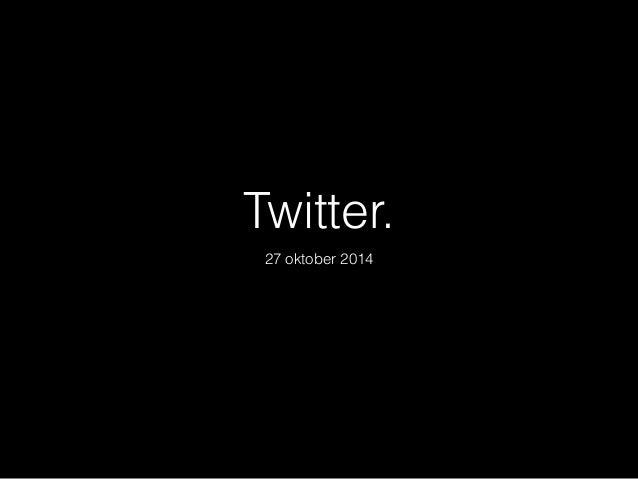 Twitter.  27 oktober 2014