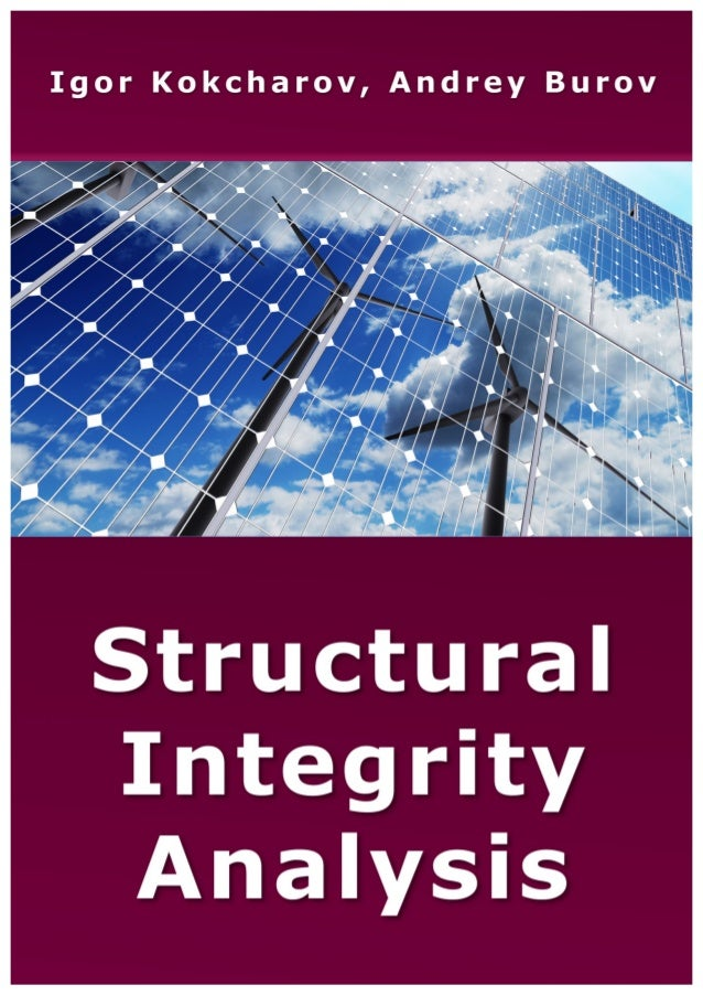 applied structural integrity Structural integrity is the term used for the performance characteristic applied to a component, a single structure, or a structure consisting of different components.