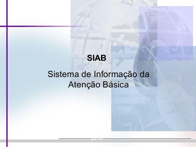 SIAB 2010 Sistema de Informação da Atenção Básica