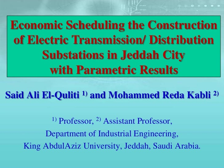 Siad el quliti  economic scheduling the construction of electric transmission
