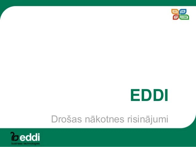 EDDI Drošas nākotnes risinājumi