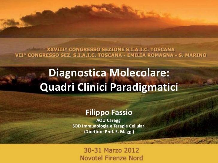 AOU Careggi SOD Immunologia e Terapie Cellulari                SIAIC, Firenze 30-31 Marzo 2012         Diagnostica Molecol...