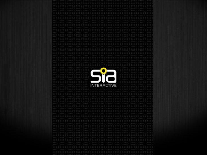 Com mais de 15 anos no mercado, a SIA Interactive desenvolve       soluções que proporcionam experiências personalizadas, ...
