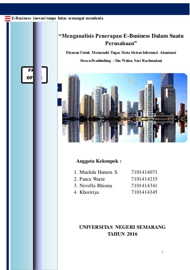 """i @E-Business 8 September 2016 UNIVERSITAS NEGERI SEMARANG TAHUN 2016 """"Menganalisis Penerapan E-Business Dalam Suatu Perus..."""