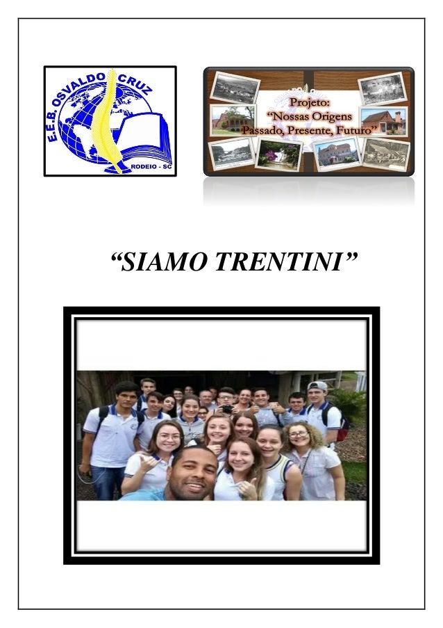 """""""SIAMO TRENTINI"""""""