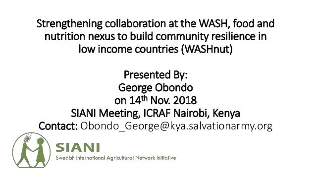 Strengthening collaboration at the WASH, food and nutrition nexus to build community resilience in low income countries (W...