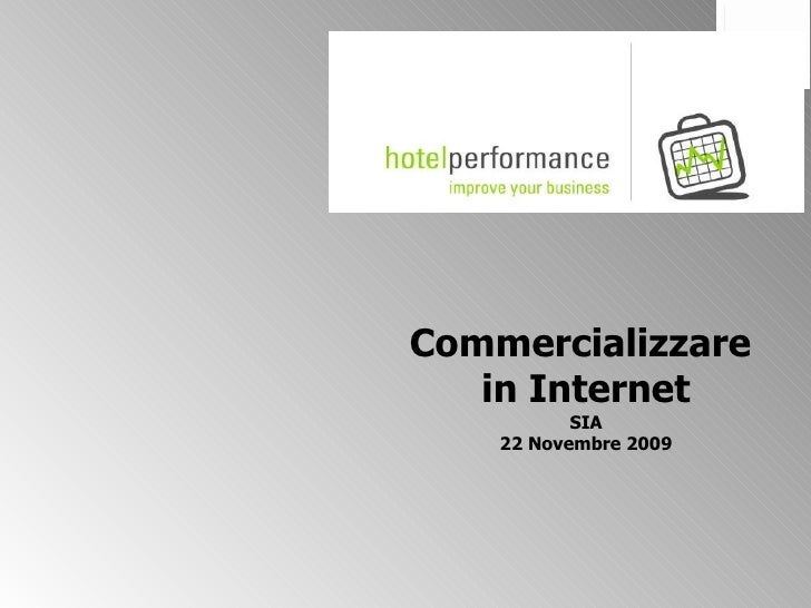 Commercializzare  in Internet SIA 22 Novembre 2009