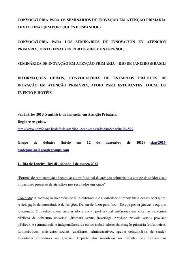 CONVOCATÓRIAPARAOSSEMINÁRIOSDEINOVAÇÃOEMATENÇÃOPRIMÁRIA.TEXTOFINAL(EMPORTUGUÊSEESPANHOL).CONVOCATORIA  PAR...
