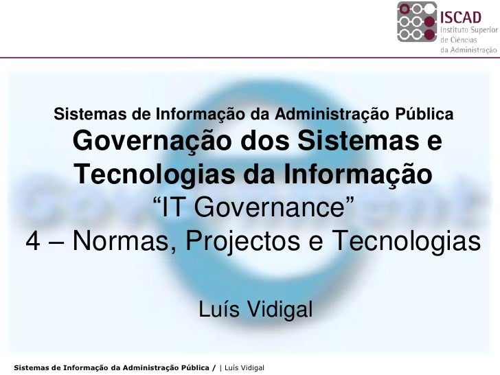 Siap 2010 2_it_governance_4_normas_projectos_tecnologias