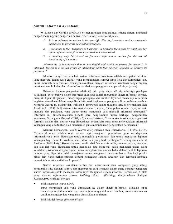 18Sistem Informasi Akuntansi     Wilkinson dan Cerullo (1995, p.5-6) menguraikan pendapatnya tentang sistem akuntansidenga...