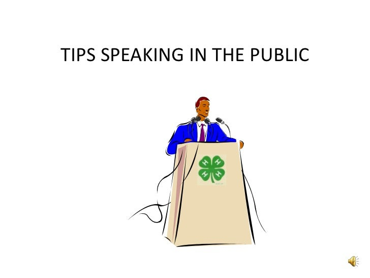 TIPS SPEAKING IN THE PUBLIC