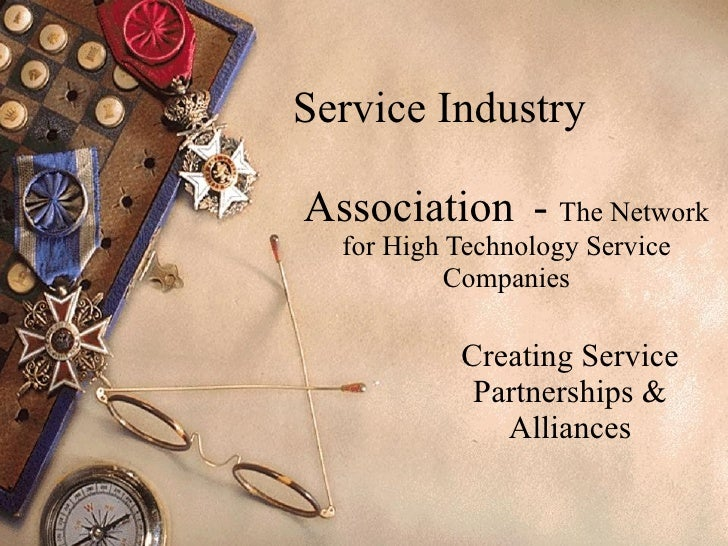Service Industry  Association  -  The Network for High Technology Service Companies Creating Service Partnerships & Allian...