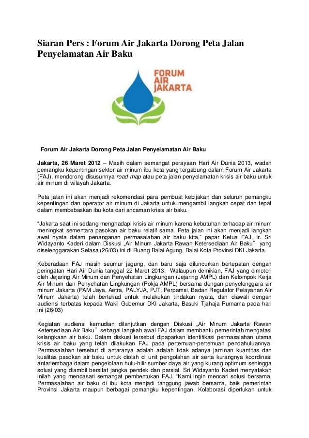 Siaran Pers : Forum Air Jakarta Dorong Peta JalanPenyelamatan Air Baku Forum Air Jakarta Dorong Peta Jalan Penyelamatan Ai...