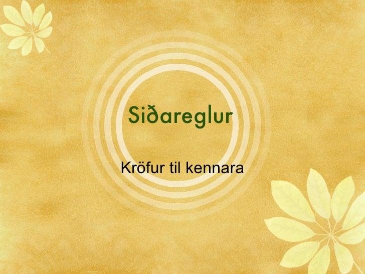 Siðareglur Kröfur til kennara
