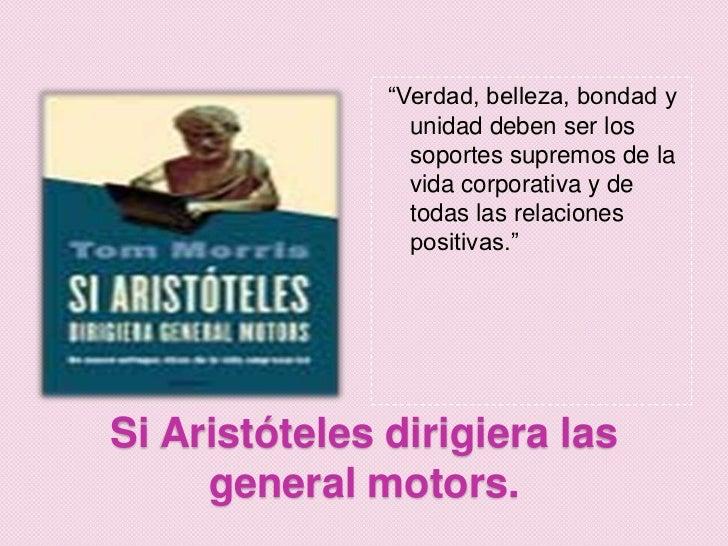 Si aristoteles dirigiera general motors