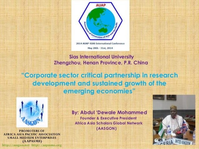 """Corporate sector critical partnership in research development and sustained growth of the emerging economies"" By: Abdul '..."