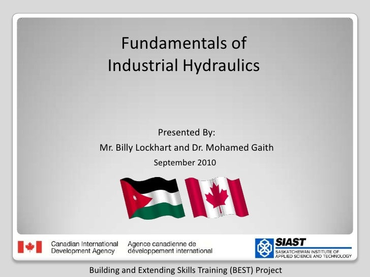 Fundamentals ofIndustrial Hydraulicsأساسيات الهيدروليك<br />Presented By:<br />Mr. Billy Lockhart and Dr. Mohamed Gaith<br...