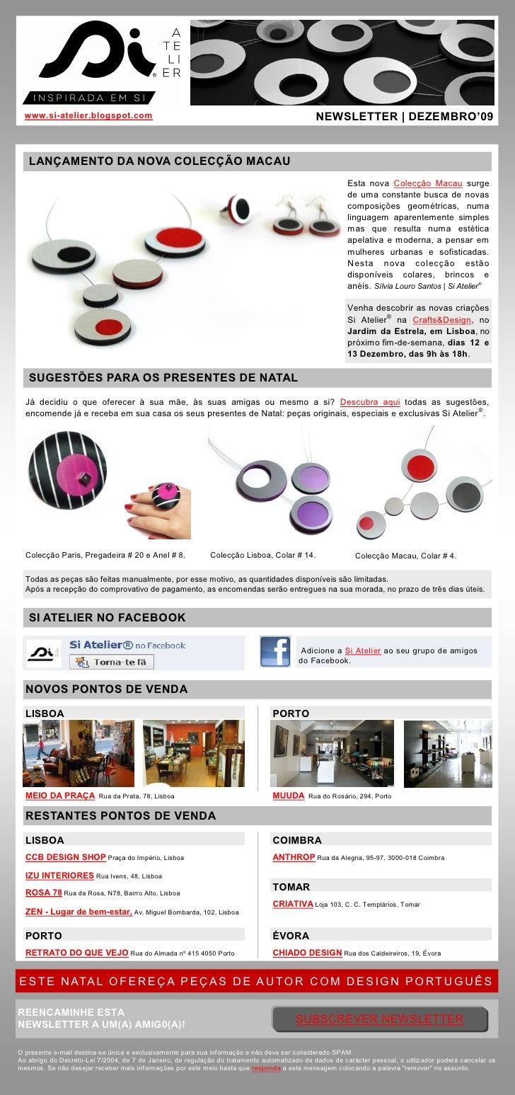 www.si-atelier.blogspot.com                                                                 NEWSLETTER | DEZEMBRO'09      ...