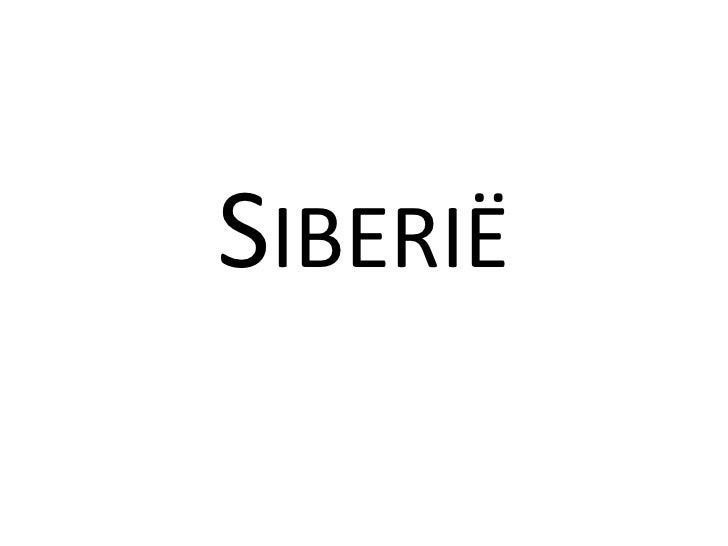 Siberië<br />
