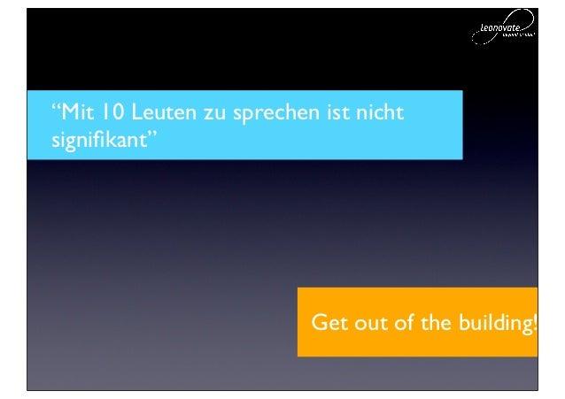 """""""Warum Wochen mit Kunden sprechen,wenn ich am Wochenende was tollesbauen kann?""""                      Get out of the buildi..."""