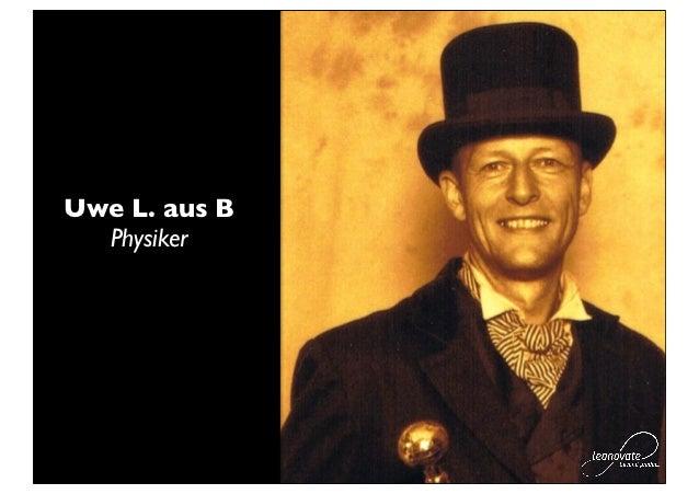 Uwe L. aus B  Physiker