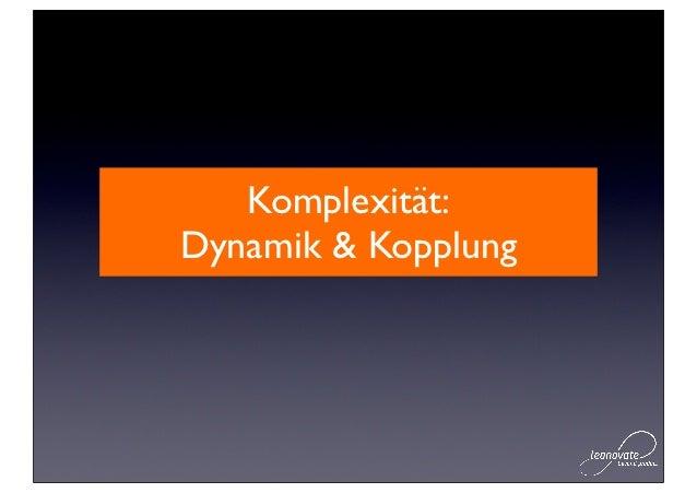Komplexität:Dynamik & Kopplung