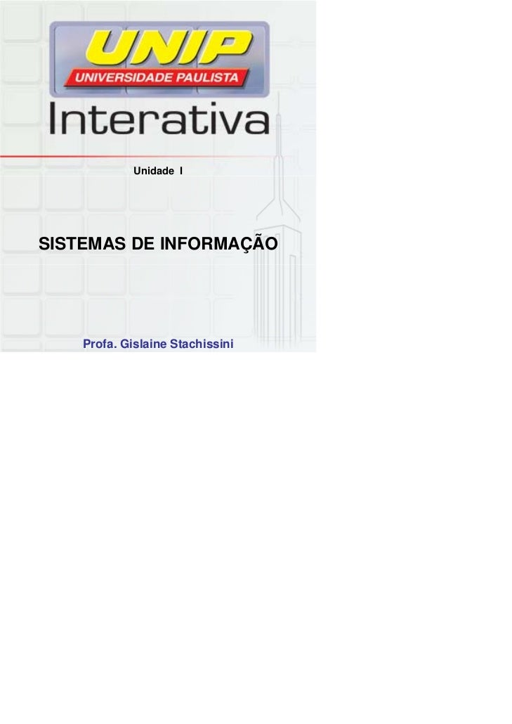 Unidade ISISTEMAS DE INFORMAÇÃO    Profa. Gislaine Stachissini