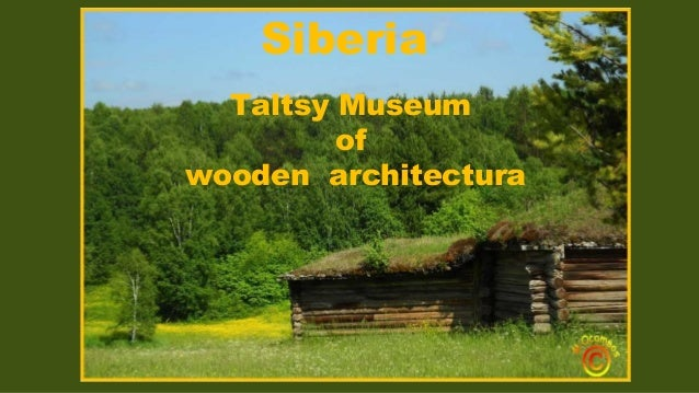 Siberia Taltsy Museum of wooden architectura
