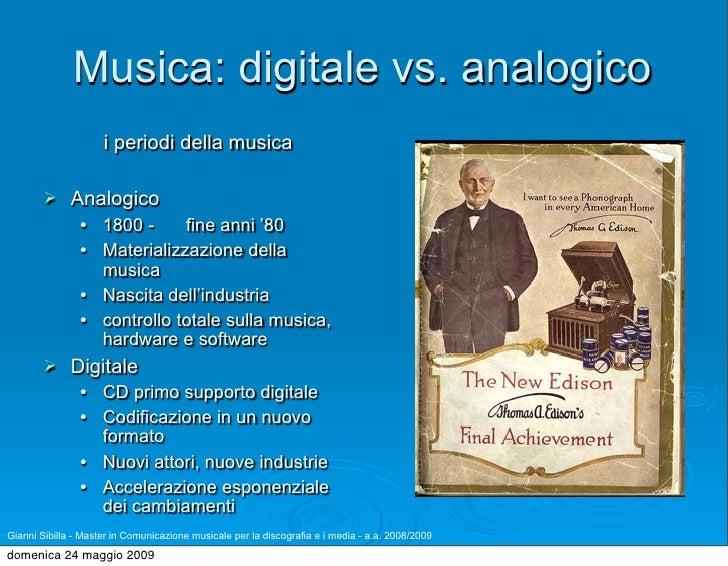 Musica: digitale vs. analogico                      i periodi della musica               Analogico                     1...