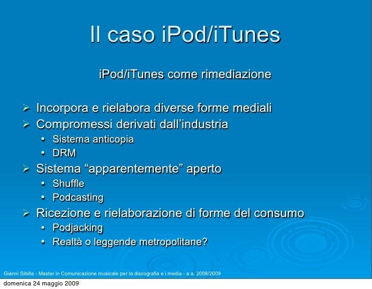 Il caso iPod/iTunes                                          iPod/iTunes come rimediazione               Incorpora e riel...