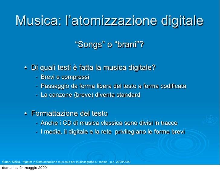 """Musica: l'atomizzazione digitale                                                      """"Songs"""" o """"brani""""?                  ..."""