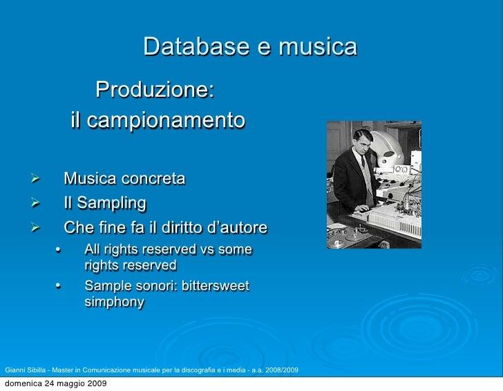 Database e musica                          Produzione:                      il campionamento                     Musica c...