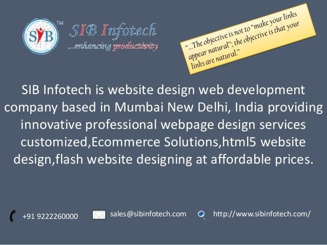 SIB Infotech is website design web development company based in Mumbai New Delhi, India providing innovative professional ...