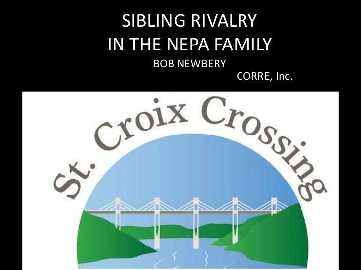 SIBLING RIVALRYIN THE NEPA FAMILY     BOB NEWBERY                   CORRE, Inc.