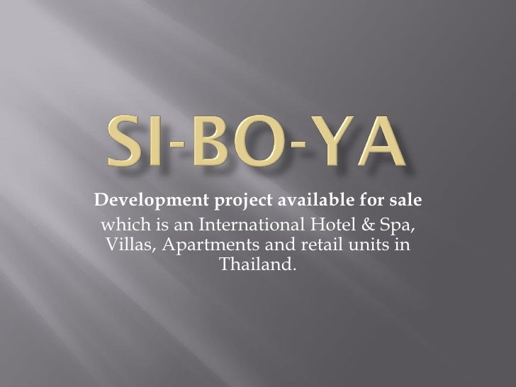 Development project available for sale which is an International Hotel & Spa,  Villas, Apartments and retail units in     ...